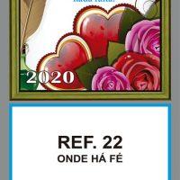 REF. 22 - ONDE HÁ FÉ FOLHINHA METALIZADA