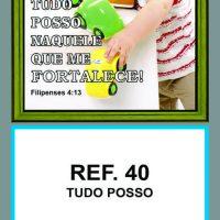 REF. 40 - TUDO POSSO FOLHINHA METALIZADA ALIANÇA