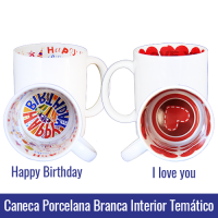 Caneca branca interior i love you happy birthday