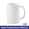 CANECA DE PORCELANA BRANCA 400ml LIVE AAA PARA SUBLIMAÇÃO - Ref. 90998