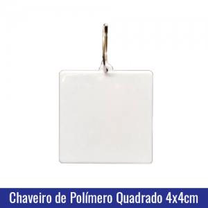 Chaveiro de Polímero c/argola formato QUADRADO 4x4cm para Sublimação - Ref. 94506