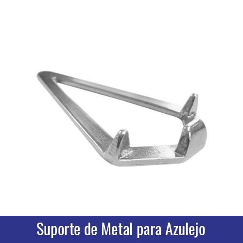 SUPORTE DE METAL PARA AZULEJO