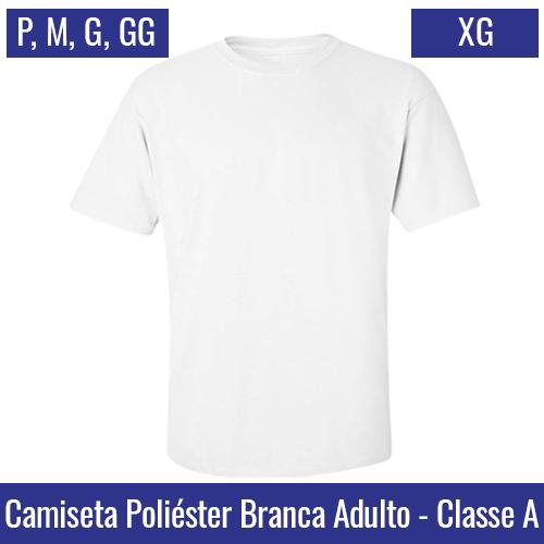Camiseta Branca 100% Poliéster Adulto   Tamanho P ao XG - Ref. 94701 à 94705