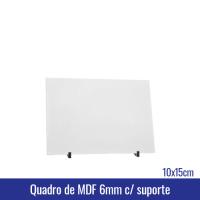 Quadro de MDF 6mm 10x15 c/suporte - Ref. 100950