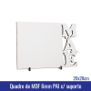 Quadro de MDF 6mm 20x28 MAE c/suporte - REF. 100959