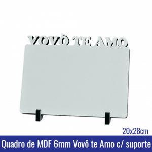 Quadro de MDF 6mm 20x28 VOVÔ TE AMO c/suporte - REF. 100960