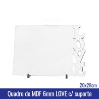 Quadro de MDF 6mm 20x28cm LOVE c/suporte - Ref. 100962